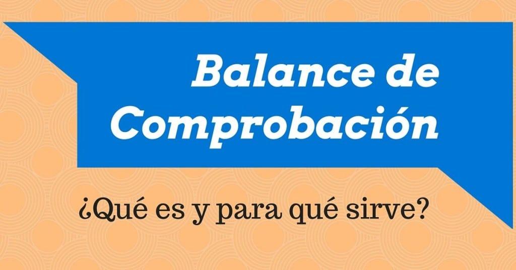 Balance de comprobación de saldos - El Contador